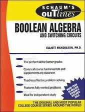 Schaum's Outline of Boolean Algebra and Switching Circuits by Elliott...