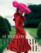 Survey of Historic Costume by Phyllis G. Tortora and Keith Eubank (2009,...