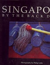 SINGAPORE BY THE BACK DOOR Illustrated Hardcover Book