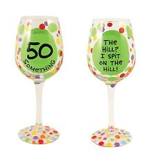 Our Name is Mud ONM4015472 50 Something Wine Glass