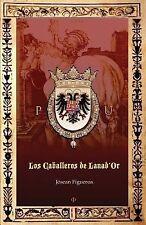 Los Caballeros de Lanad'or by Josean Figueroa (2013, Paperback)