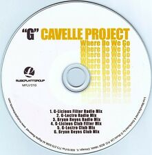 G CAVELLE PROJECT Where Do We Go 6x  CD Single Live 2007 GEORGE Bryan Reyes