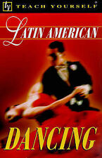 Latin American Dancing (Teach Yourself)