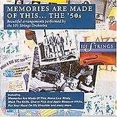 101 Strings : Fifties Memories Are Made of CD (1993)