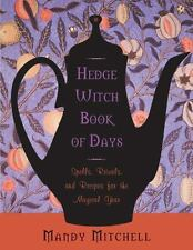 Hedgewitch Book of Days Spells, Rituals, and Recipes for the Magical Year p/b