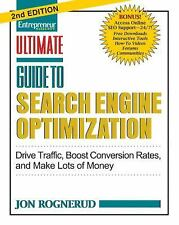 Ultimate Guide to Search Engine Optimization: Drive Traffic, Boost Conversion Ra