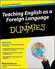 Teaching English as a Foreign Language for Dummies® by Michelle Maxom (2012,...