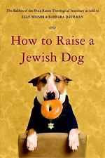 How to Raise a Jewish Dog by Rabbis of Boca Raton Theological Seminary, Good Boo