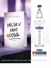 PUBLICITE ADVERTISING 054  2008   WYBOROWA  vodka  sans V