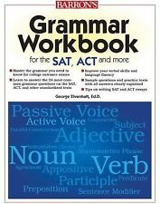 Grammar Workbook for the SAT, ACT, and More (Grammar Workbook for the -ExLibrary