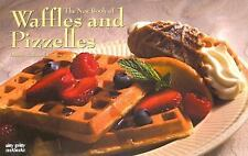 The New Book of Waffles & Pizelles (Nitty Gritty Cookbooks)