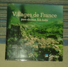 Villages de France par-dessus les toits. Photographies Hervé Tardy. 2011.