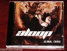 Aloop: Global Crisis CD 2005 Edgerunner Music Norway EDGE012CD