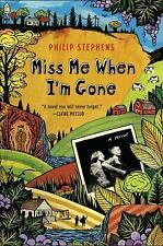 Philip Stephens - Miss Me When Im Gone (2012) - Used - Trade Paper (Paperba