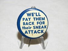 """US WW2 HOME FRONT """"WE'LL PAY THEM BACK FOR THEIR SNEAK ATTACK"""" PATRIOTIC PIN Vtg"""