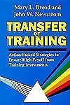 Transfer Of Training: Action-packed Strategies To Ensure High Payoff F-ExLibrary