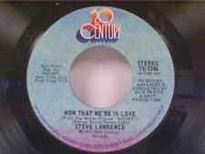 """STEVE LAWRENCE """"NOW THAT WE'RE IN LOVE / I JUST NEED YOUR LOVIN"""" 45"""