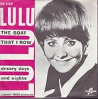 Lulu The Boat That I Row / Dreary Days And Nights Holland Import 45 W/PS