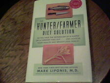 The Hunter/Farmer Diet Solution by Mark Liponis  with recipes b34