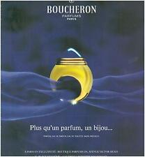 ▬► PUBLICITE ADVERTISING AD Parfum Perfume BOUCHERON Bijou jewel