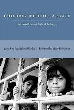 Children Without a State: A Global Human Rights Challenge (MIT Press) by