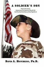 A Soldier's Son by David A. Hotchkiss (2010, Paperback)
