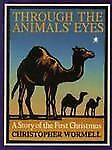 Through the Animals' Eyes: A Story of the First Christmas-ExLibrary