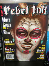 "Rebel Ink    Miley Cyrus   ""dia de los "". .  2013 magazine  new/unread/no-ladel"