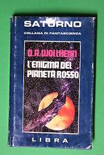 L'enigma del pianeta rosso di Donald A. Wollheim 1^ ed. Libra 1978  FANTASCIENZA