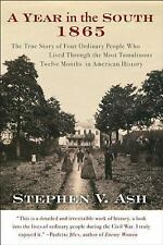 A Year in the South: 1865: The True Story of Four Ordinary People Who Lived Thr