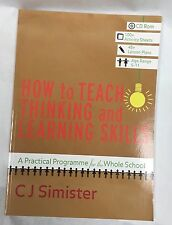 NEW How to Teach Thinking and Learning Skills: A Practical Program.    L