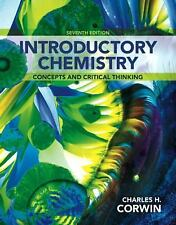 Introductory Chemistry : Concepts and Critical Thinking by Charles H. Corwin...
