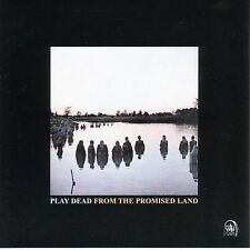 From the Promised Land * by Play Dead (CD, Jul-2007, Anagram-Goth (UK))