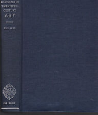 A Dictionary of Twentieth-Century Art by Ian Chilvers, 1998, no DJ as issued?