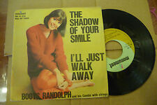 "BOOTS RANDOLPH""THE SHADOW OF YOUR SMILE-disco 45 giri MONUMENT It 1967"""