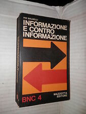 INFORMAZIONE E CONTRO INFORMAZIONE Pio Baldelli Mazzotta 1972 storia libro di