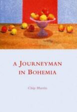 A Journeyman in Bohemia A School of London Book 1 Paperback 1997 Chip Martin New