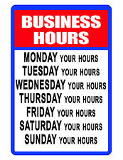 PERSONALIZED BUSINESS HOURS SIGN DURABLE ALUMINUM NO RUST CUSTOM METAL SIGN
