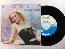 45 GIRI VINILE BLONDIE THE TIDE IS HIGH/SUSIE AND JEFFREY  NUOVO D'EPOCA