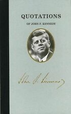 Quotations of John F Kennedy (Great American Quote Books) by Kennedy, John, Good