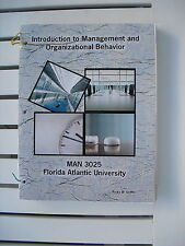 INTRODUCTION TO MANAGEMENT AND ORGANIZATIONAL BEHAVIOR MAN 3025 BY RICKY GRIFFIN