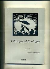 Luisella Battaglia # FILOSOFIA ED ECOLOGIA # Abelardo Editrice 1994