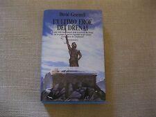 L'ULTIMO EROE DEI DRENAI - DAVID GEMMELL - EDITRICE NORD