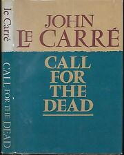Call For The Dead. by John Le Carre. 1st. Am. Ed. (1962) in D/J