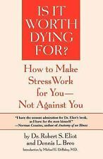 G, Is It Worth Dying For?: How To Make Stress Work For You - Not Against You, Ro