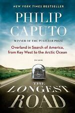 The Longest Road: Overland in Search of America, from Key West to the Arctic Oc