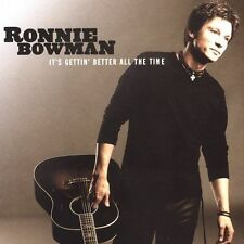 "CD: Ronnie Bowman, ""It's Gettin' Better All The Time"""