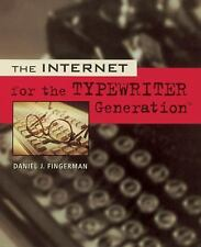 The Internet for the Typewriter Generation