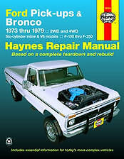 Ford Pick-ups / Bronco Haynes Repair Manual F100 F250 F350 Bronco 1973 to 1979