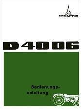 Bedienungsanleitung Deutz-Fahr  D 4006